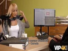 XXX video category teen (502 sec). VIP4K. La rubia Katy espera obtener un preacute_stamo, pero el agente quiere sexo.